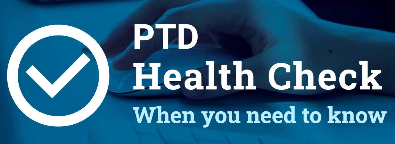 PTD Health Check